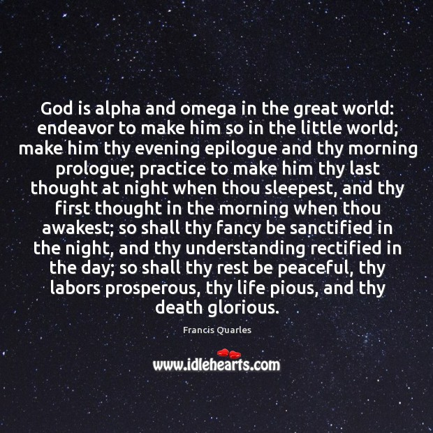God is alpha and omega in the great world: endeavor to make Image