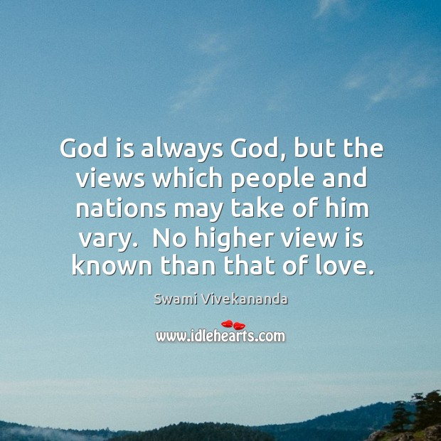 God is always God, but the views which people and nations may Image
