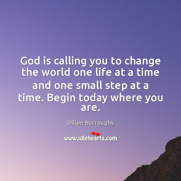 Image, God is calling you to change the world one life at a