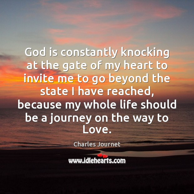 God is constantly knocking at the gate of my heart to invite Image