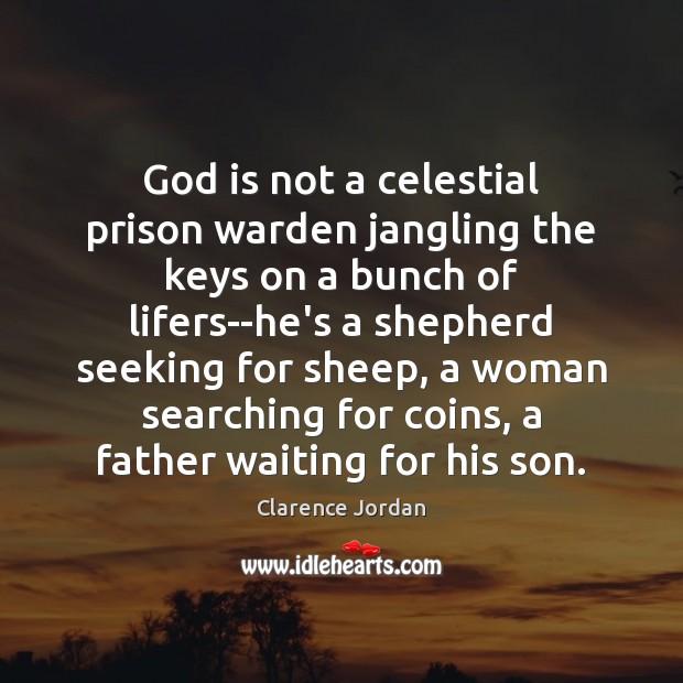 God is not a celestial prison warden jangling the keys on a Image