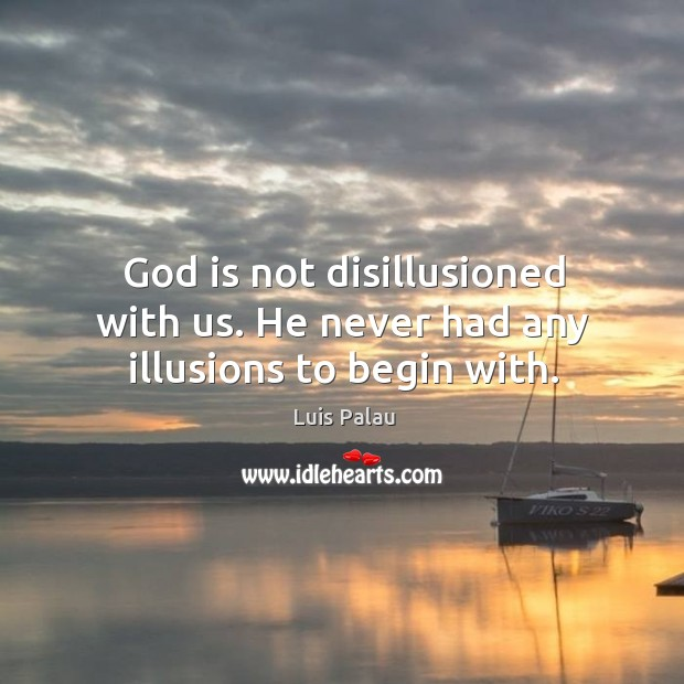 is there a god or is he an illusion An illusion is one's own interpretation and perception of someone or something it can be a strong belief or a wish they are not necessarily false or errors.