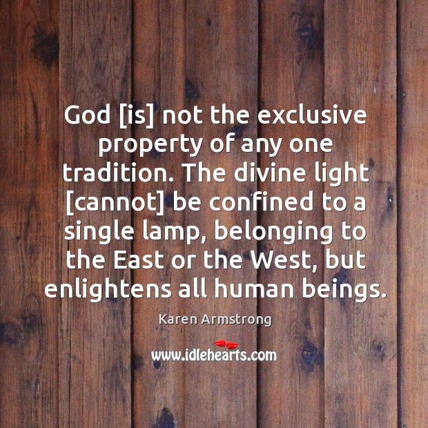 God [is] not the exclusive property of any one tradition. The divine Image