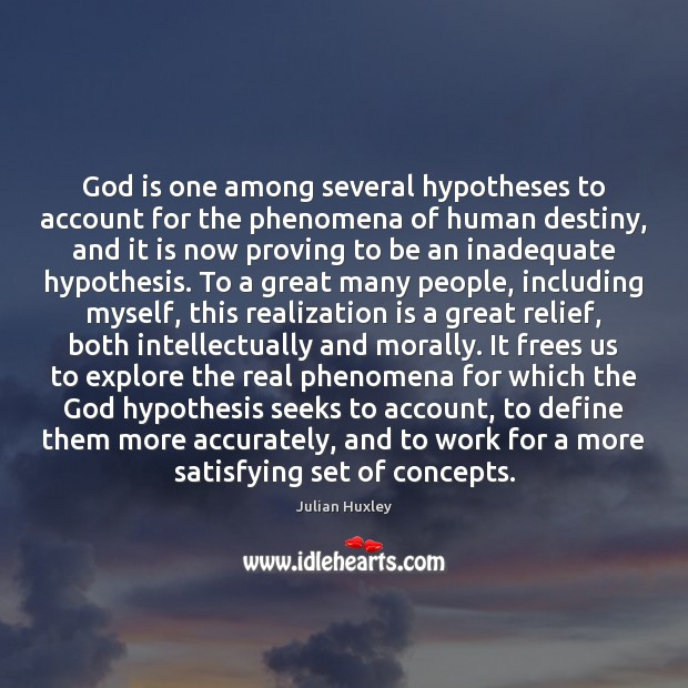 God is one among several hypotheses to account for the phenomena of Image