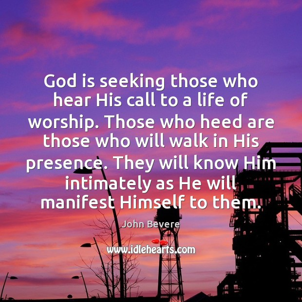 God is seeking those who hear His call to a life of Image