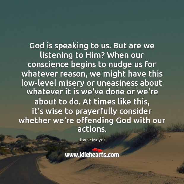 Image, God is speaking to us. But are we listening to Him? When