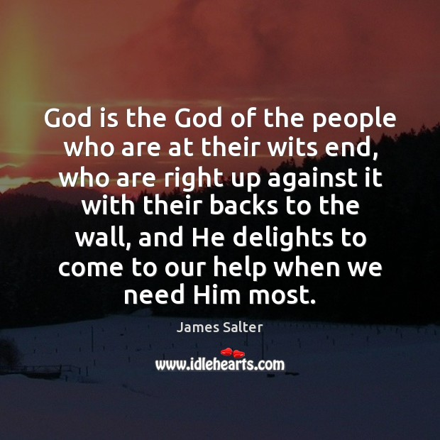God is the God of the people who are at their wits James Salter Picture Quote