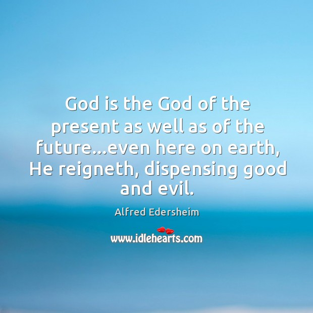 God is the God of the present as well as of the Image