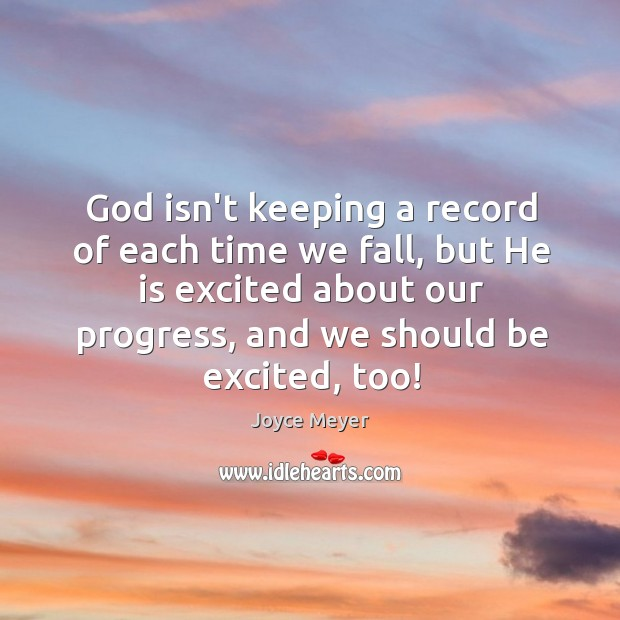 Image, God isn't keeping a record of each time we fall, but He