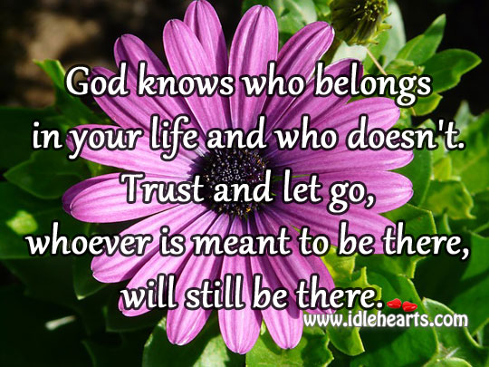 God knows who belongs in your life Image