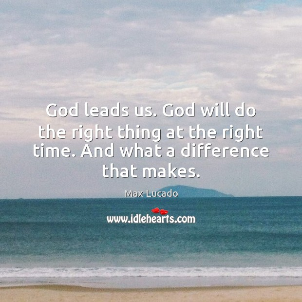Image, God leads us. God will do the right thing at the right