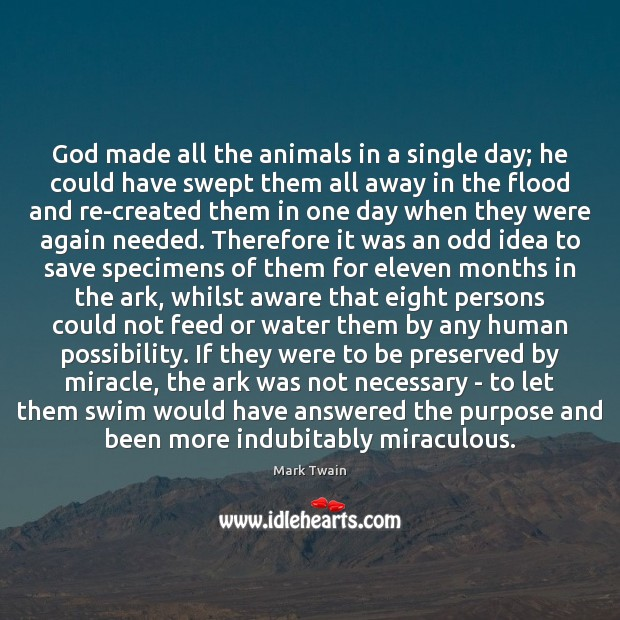 God made all the animals in a single day; he could have Image