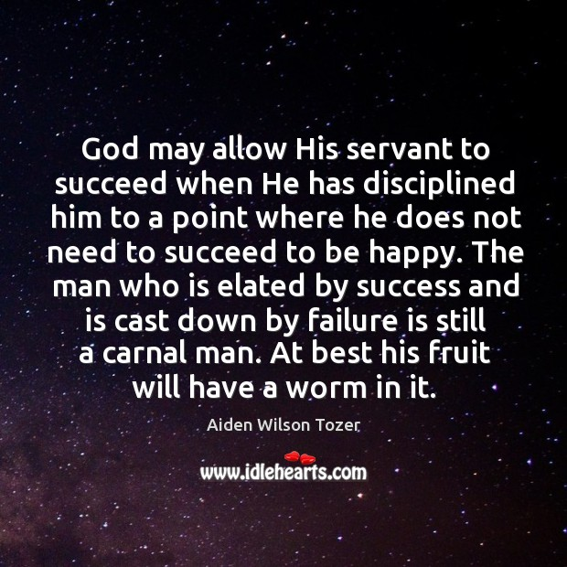 God may allow His servant to succeed when He has disciplined him Image