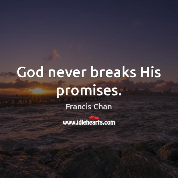 God never breaks His promises. Image
