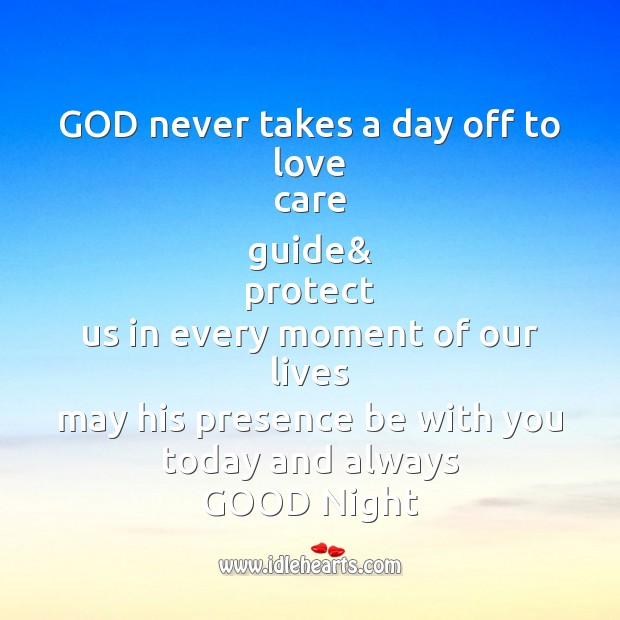 God never takes a day off to love care Image