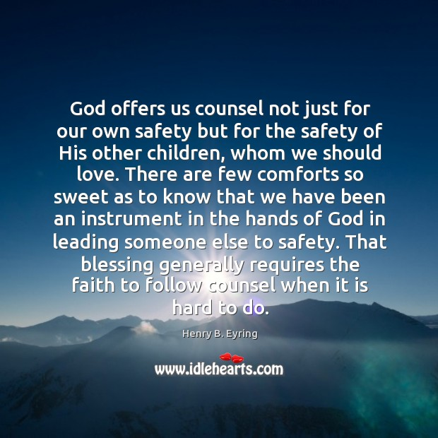 Image, God offers us counsel not just for our own safety but for