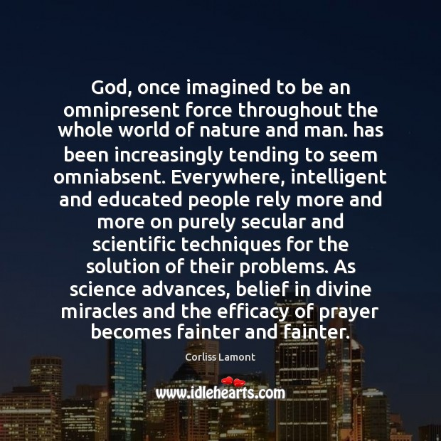 God, once imagined to be an omnipresent force throughout the whole world Image