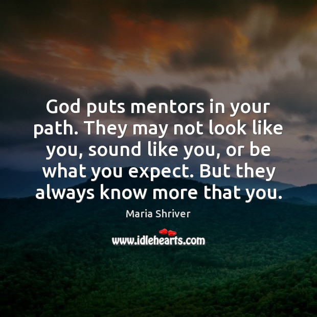 God puts mentors in your path. They may not look like you, Image
