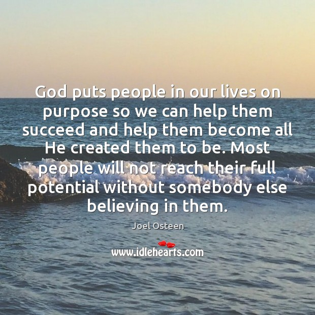 Image, God puts people in our lives on purpose so we can help