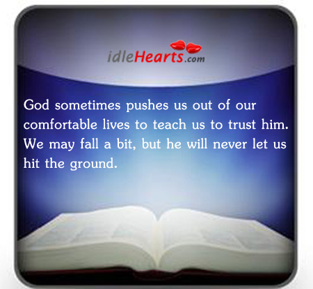 Image, God sometimes pushes us out of our comfort.