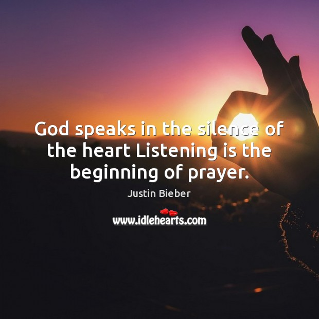 God speaks in the silence of the heart Listening is the beginning of prayer. Image