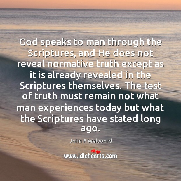 Image, God speaks to man through the Scriptures, and He does not reveal