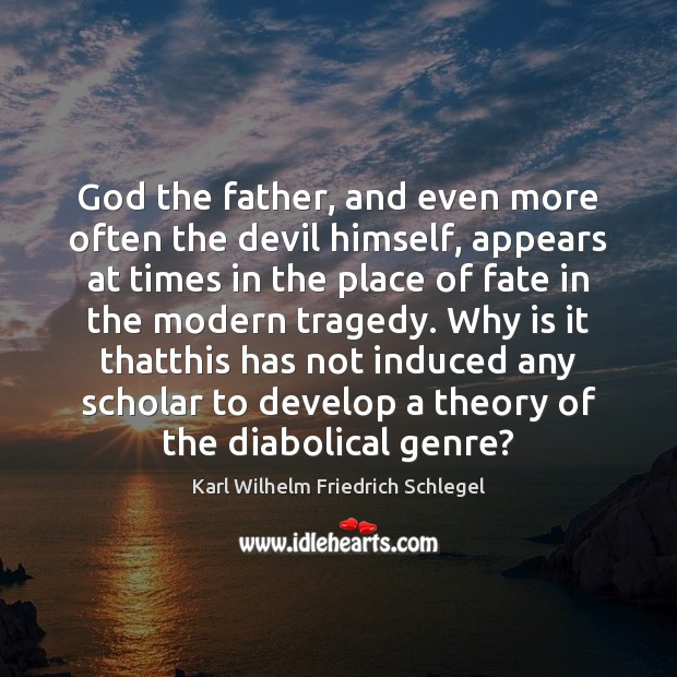 Image, God the father, and even more often the devil himself, appears at