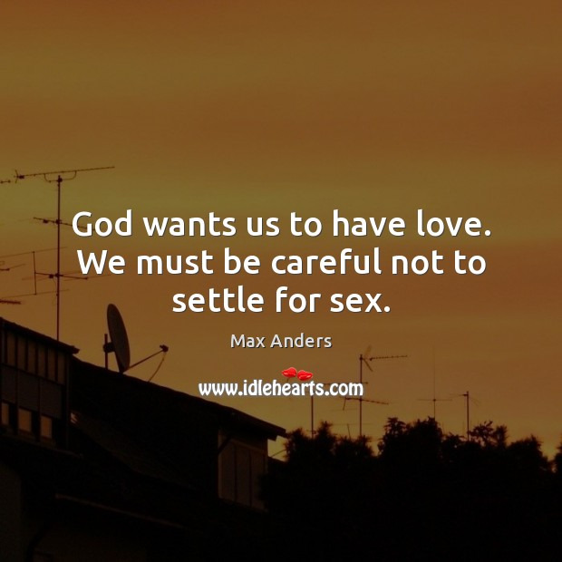 god wants to have a relationship with us