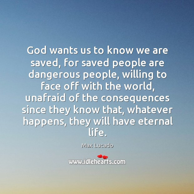 Image, God wants us to know we are saved, for saved people are