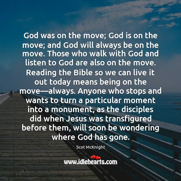 God was on the move; God is on the move; and God Image