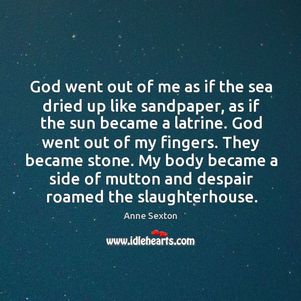 God went out of me as if the sea dried up like Image