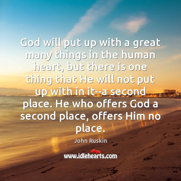 Image, God will put up with a great many things in the human