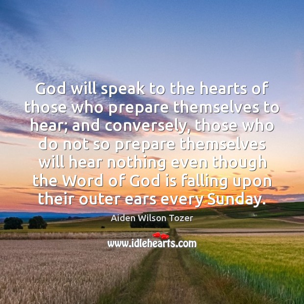 God will speak to the hearts of those who prepare themselves to Image