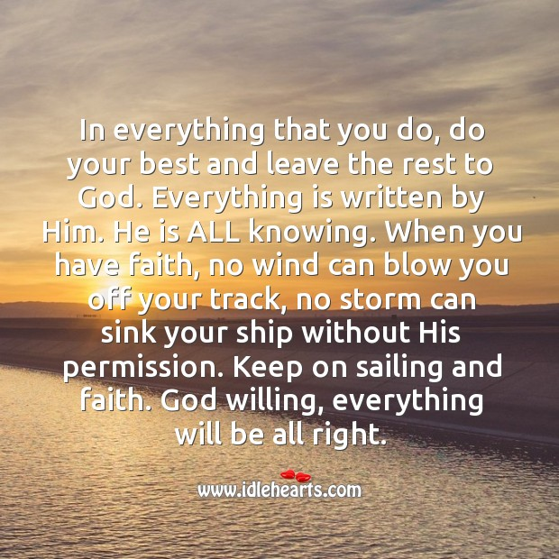 Image, God willing, everything will be all right. Trust in Him.