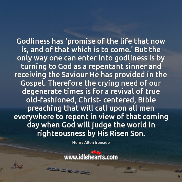Godliness has 'promise of the life that now is, and of that Image