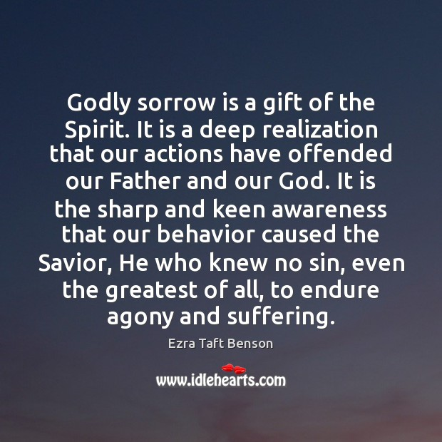 Image, Godly sorrow is a gift of the Spirit. It is a deep