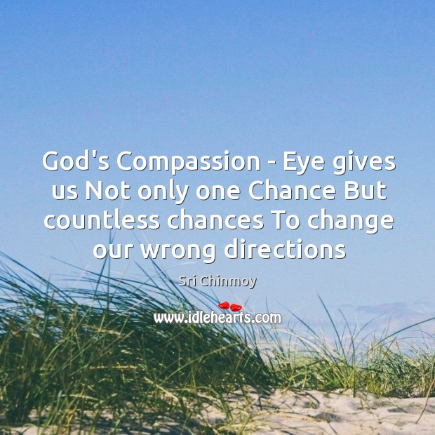 God's Compassion – Eye gives us Not only one Chance But countless Image