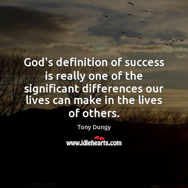 Image, God's definition of success is really one of the significant differences our
