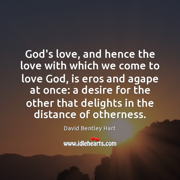 Image, God's love, and hence the love with which we come to love
