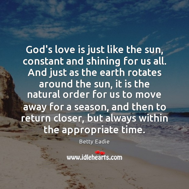 Image, God's love is just like the sun, constant and shining for us