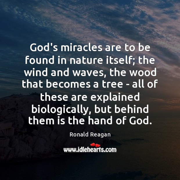 Image, God's miracles are to be found in nature itself; the wind and