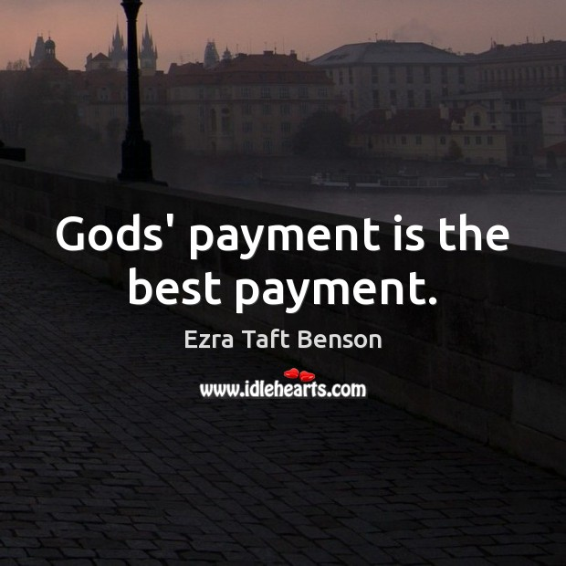Image, Gods' payment is the best payment.