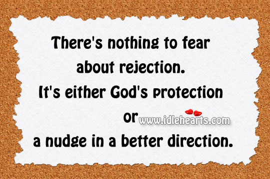 There's nothing to fear about rejection. Image