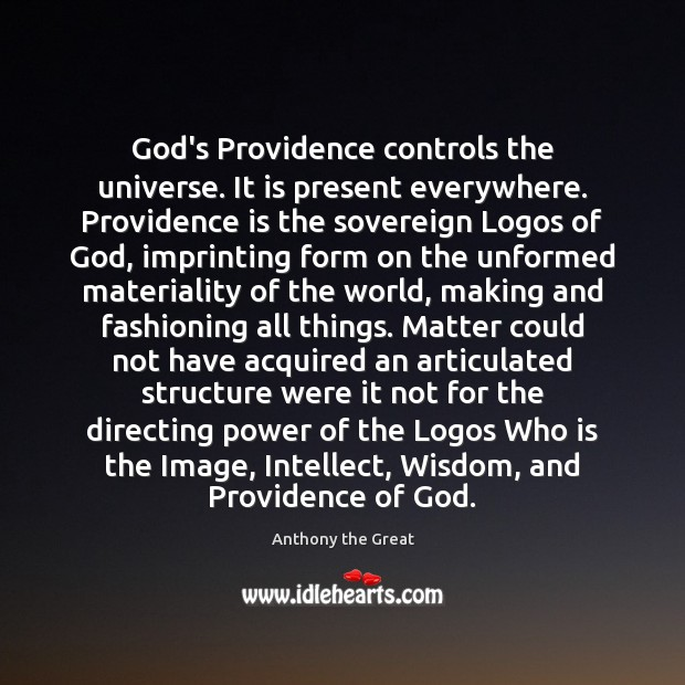 God's Providence controls the universe. It is present everywhere. Providence is the Image