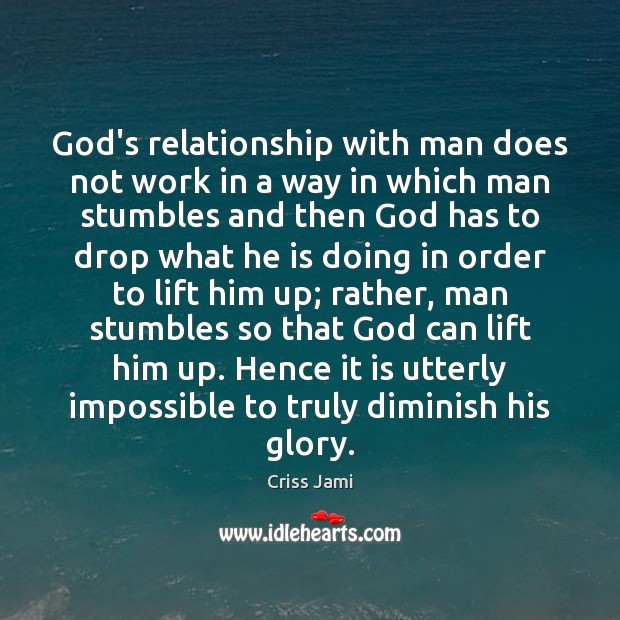 God's relationship with man does not work in a way in which Image