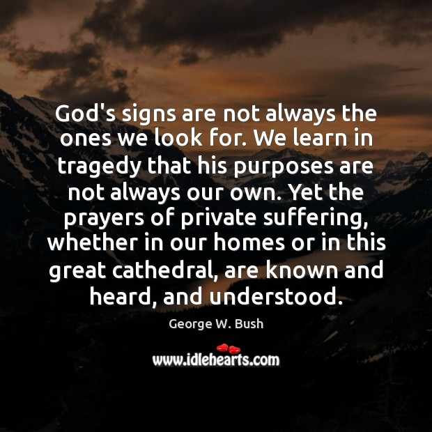 God's signs are not always the ones we look for. We learn Image