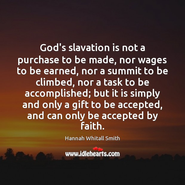 Image, God's slavation is not a purchase to be made, nor wages to