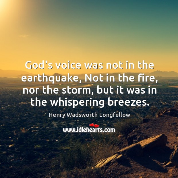 Image, God's voice was not in the earthquake, Not in the fire, nor