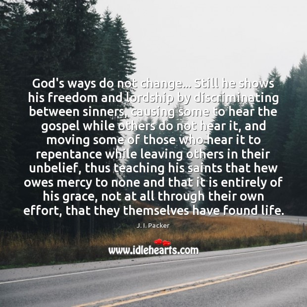 God's ways do not change… Still he shows his freedom and lordship Image