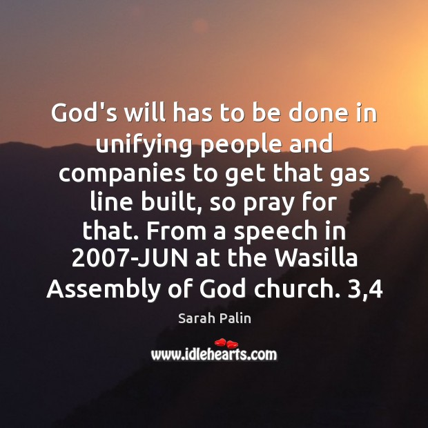 God's will has to be done in unifying people and companies to Image